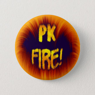 PK FIRE! 6 CM ROUND BADGE
