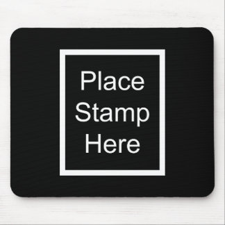 Place Stamp Here Mouse Pad