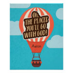 Places you will Go with God Poster
