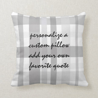 plaid add you own quote pillow gray and white