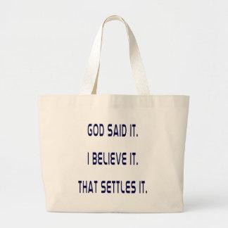 Plain God Said It Canvas Bags