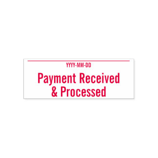 """Plain """"Payment Received & Processed"""" Rubber Stamp"""