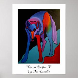 """""""Plains Drifter II""""  print"""