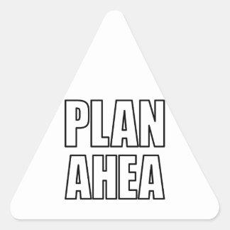 PLAN AHEA in black Triangle Sticker