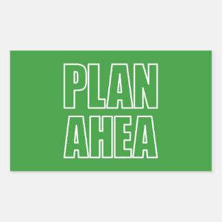 PLAN AHEA in white Rectangular Sticker