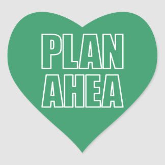 PLAN AHEA in white Stickers