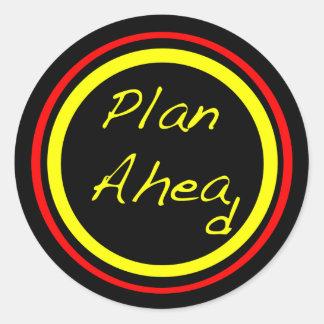 Plan Ahead Round Sticker