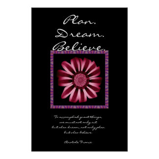 Plan  Dream Believe - Red and Pink Daisy Poster