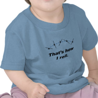 Plane How I Roll Shirt