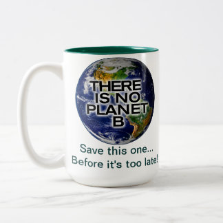 Planet B Environmental Awareness Mug