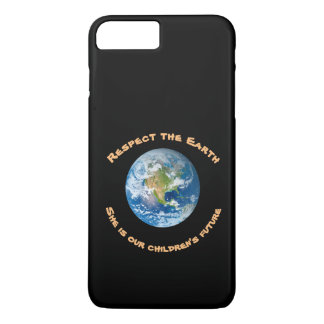 Planet Earth Respect  iPhone 7 Plus Case