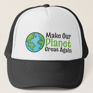 Planet Great Again Trucker Hat