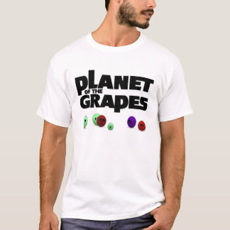 Planet of the Grapes T-Shirt
