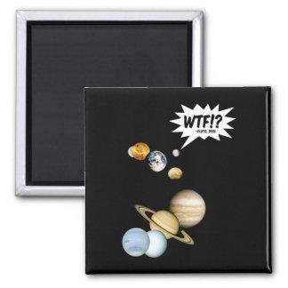 Planet Pluto WTF!? Square Magnet