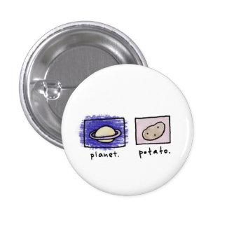 planet + potato 3 cm round badge
