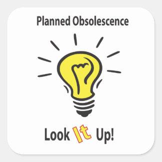 Planned Obsolescence Square Sticker