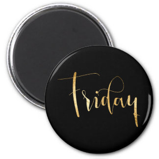 Planner Words Friday Black Gold Glam Script 6 Cm Round Magnet