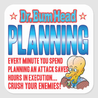 PLANNING Dr Bum Head Square Sticker
