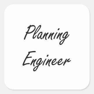 Planning Engineer Artistic Job Design Square Sticker