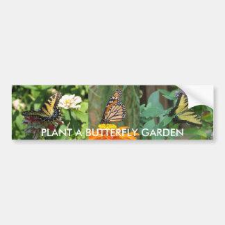 PLANT A BUTTERFLY GARDEN BUMPER STICKER