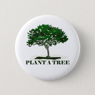 Plant a Tree Pin Back Button