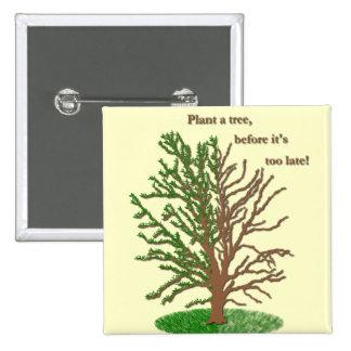 Plant a Tree Pin