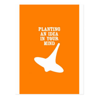 Plant An Idea In Your Mind Postcard