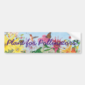 Plant for Pollinators! Bumper Sticker