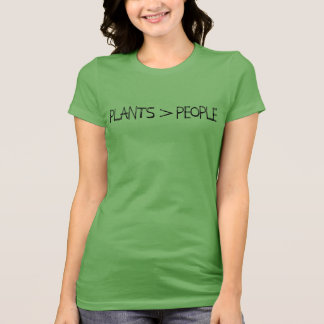 Plants > People T-Shirt