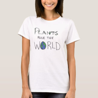 Plants Rule the World Shirt