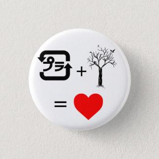 Plastic + Tree = heart 3 Cm Round Badge