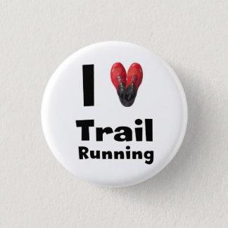 "Plate ""I love Trail Running "" 3 Cm Round Badge"