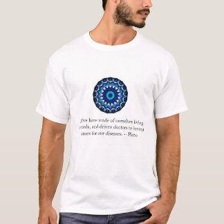 PLATO quotation about doctors and health T-Shirt