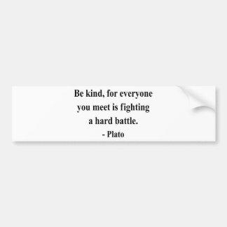 Plato Quote 1a Bumper Sticker