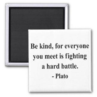 Plato Quote 1a Magnet