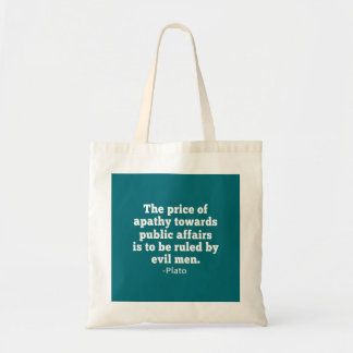 Plato Quote on Apathy towards Politics Budget Tote Bag