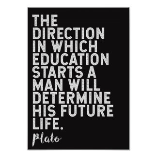 Plato Quote on Education Poster