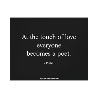 Plato Quote; The Touch Of Love Canvas Print