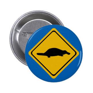 platypus road sign 6 cm round badge