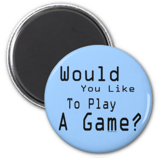 Play A Game Magnet