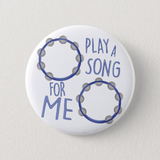 Play A Song 6 Cm Round Badge