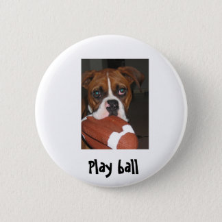 play ball 6 cm round badge