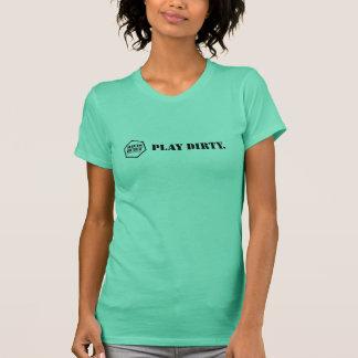 PLAY DIRTY. (black/green) T-Shirt