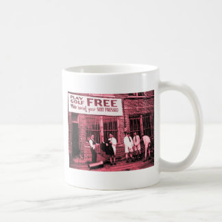 Play Golf Free (While Having Your Suit Pressed) Classic White Coffee Mug