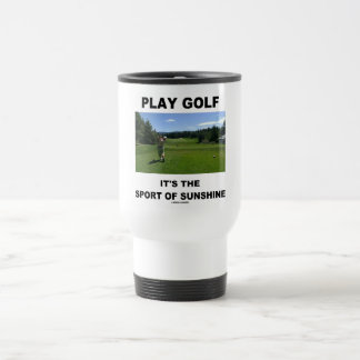 Play Golf It's The Sport Of Sunshine (Golf Course) Mugs
