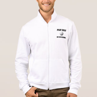 Play Golf Or Nothing Jacket