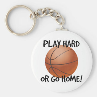 Play Hard or Go Home Basketball Basic Round Button Key Ring