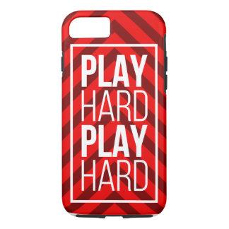 Play Hard, Play Hard iPhone 7 Case