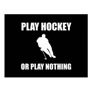Play Hockey Or Nothing Postcard