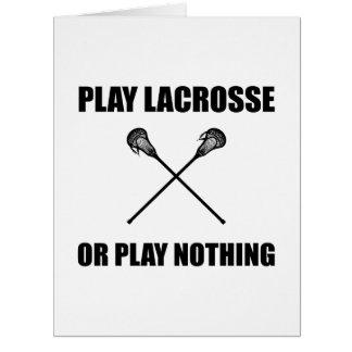 Play Lacrosse Or Nothing Card